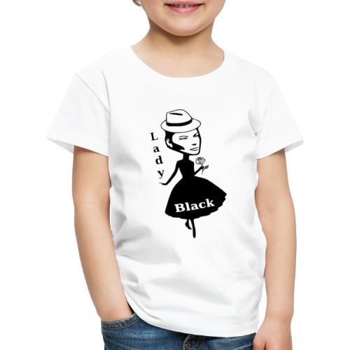 Lady Black - Kinder Premium T-Shirt