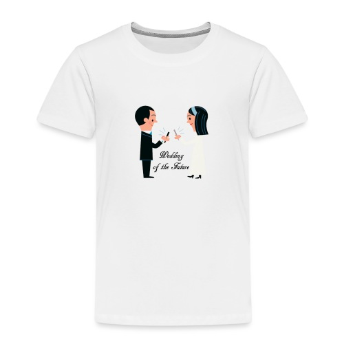 Wedding of the Future - Kinder Premium T-Shirt