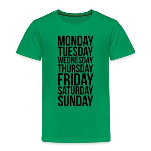 Days of the Week - Kids' Premium T-Shirt