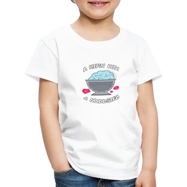 Vorschau: A Hirn wia a Nudlsieb - Kinder Premium T-Shirt