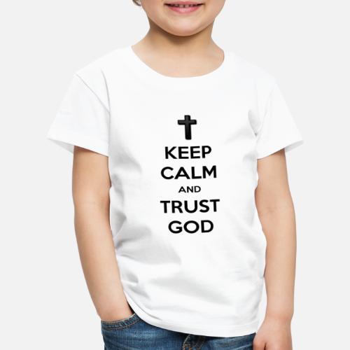 Keep Calm and Trust God (Vertrouw op God) - Kinderen Premium T-shirt
