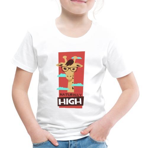 naturally high - Kinder Premium T-Shirt