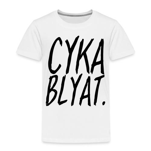 cyka blyat - T-shirt Premium Enfant