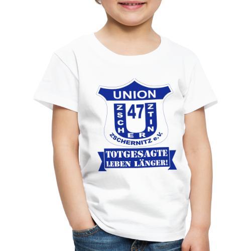 Union 47 Zschernitz Logo - Totgesagt leben länger! - Kinder Premium T-Shirt