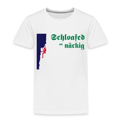Schlofaet au naeckig - Kinder Premium T-Shirt