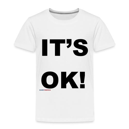 itsok - Kids' Premium T-Shirt
