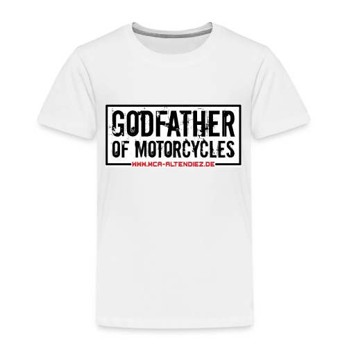 Godfather of Motorcycles - Kinder Premium T-Shirt