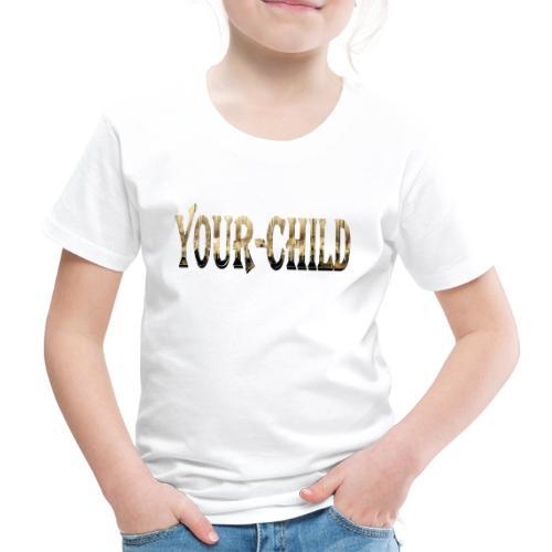 Your-Child - Børne premium T-shirt
