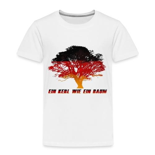 Ein Kerl wie ein Baum - Kinder Premium T-Shirt