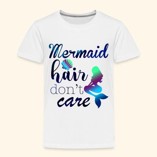 Mermaid Hair Don't Care - Kids' Premium T-Shirt