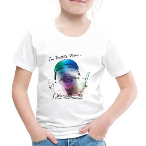 I'm Better Now - T-shirt Premium Enfant