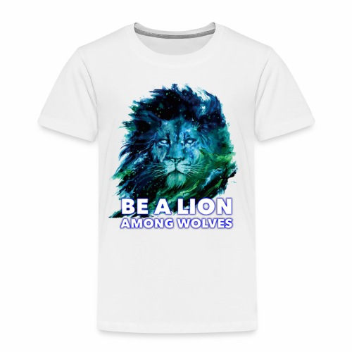 BE A LION AMONG WOLVES DESIGN - Kinderen Premium T-shirt