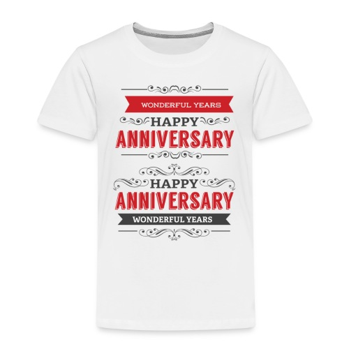 gift happy anniversary,wonderful years - T-shirt Premium Enfant