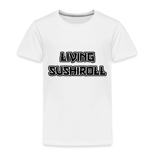 Living Sushiroll - Kinder Premium T-Shirt