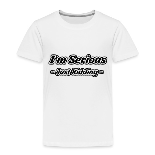 Just Kidding - Kinder Premium T-Shirt