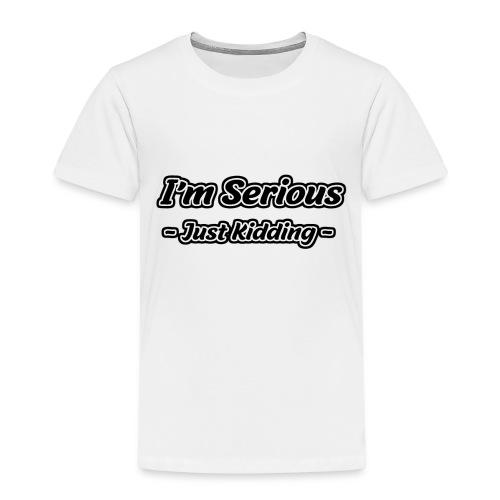 Just Kidding - Kinder Premium T-Shirt