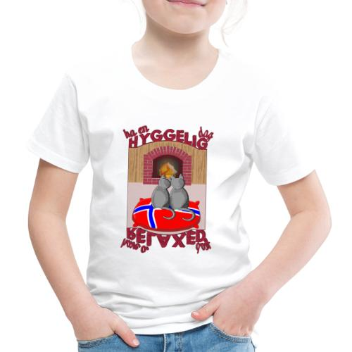 HAVE A RELAXED DAY - HA EN HYGGELIG DAG - Kinder Premium T-Shirt