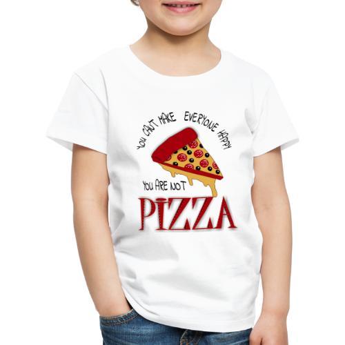 Non puoi rendere tutti felici che non sei la pizza - Maglietta Premium per bambini