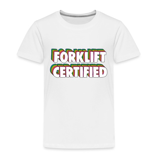 Forklift Certification Meme - Kids' Premium T-Shirt