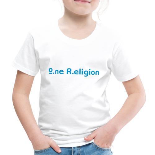 O.ne R.eligion Only - T-shirt Premium Enfant