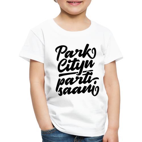Puistola - Park Cityn partisaani - Lasten premium t-paita