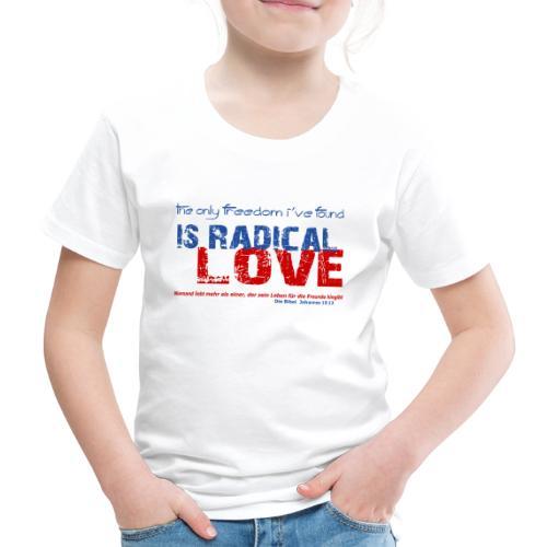 Radikale Liebe blue - Kinder Premium T-Shirt