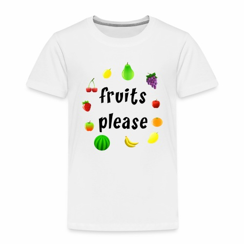 Fruits, please - Kinder Premium T-Shirt