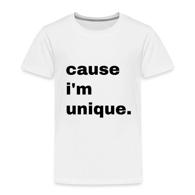 cause i'm unique. Geschenk Idee Simple
