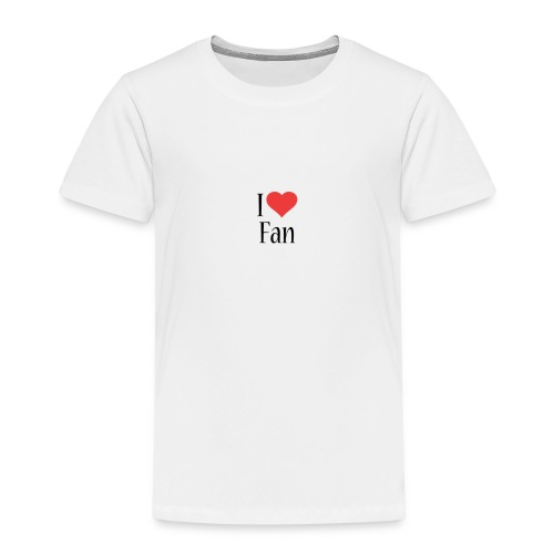 I LOVE FAN!!! - T-shirt Premium Enfant