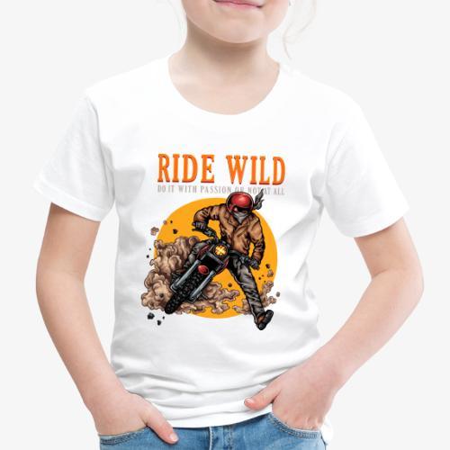 Ride Wild - T-shirt Premium Enfant