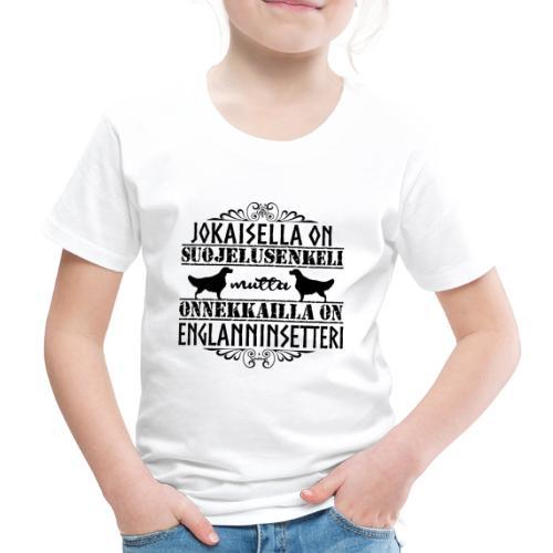 Englanninsetteri Enkeli II - Lasten premium t-paita