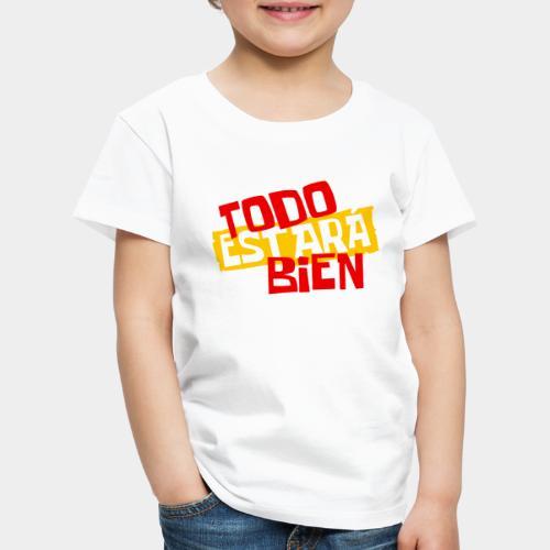 todo estara bien - T-shirt Premium Enfant