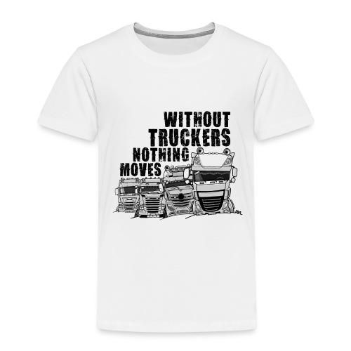 0911 without truckers nothing moves - Kinderen Premium T-shirt