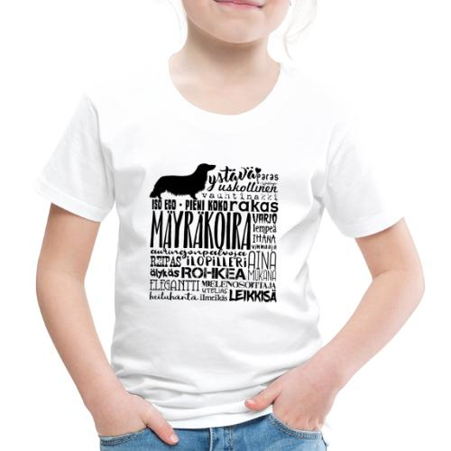 Mäyräkoira PK Sanat - Lasten premium t-paita