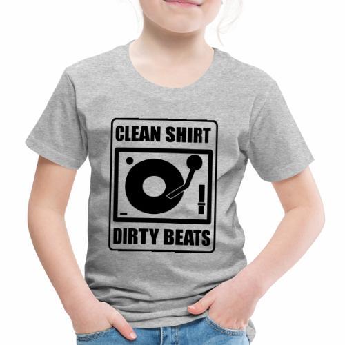 Clean Shirt Dirty Beats - Kinderen Premium T-shirt
