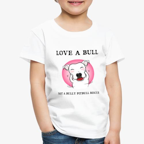 LOVE A BULL - Maglietta Premium per bambini