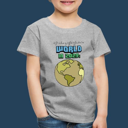 World in 2029 #fridaysforfuture #timetravelcontest - Kinder Premium T-Shirt