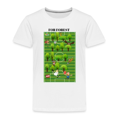 For Forest - Kinder Premium T-Shirt