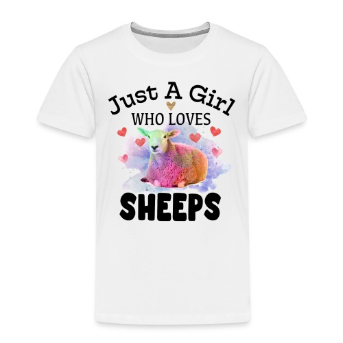 Just A Girl Who Loves Sheeps - Kids' Premium T-Shirt