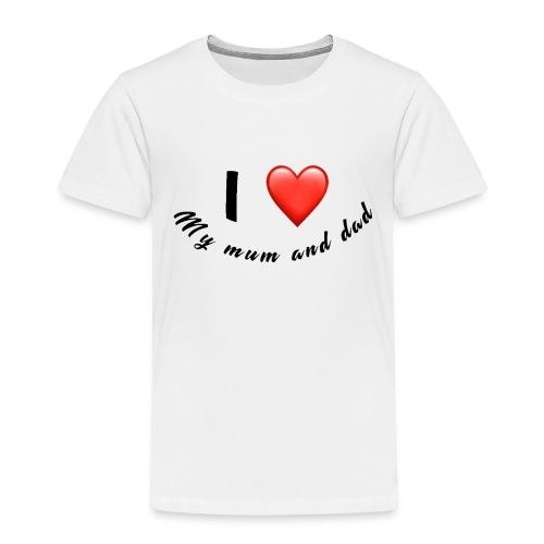 I love my mum and dad T-shirt - Kids' Premium T-Shirt