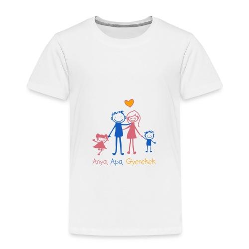 Anya Apa Gyerekek - Kids' Premium T-Shirt