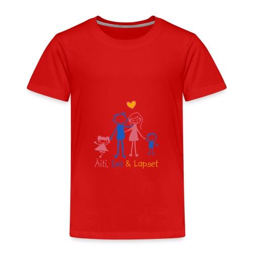 Äiti Isa Lapset - Lasten premium t-paita