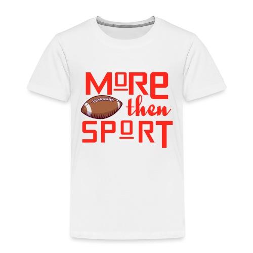 Mehr als nur Sport - Kinder Premium T-Shirt