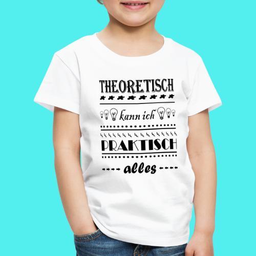 Theoretisch - Kinder Premium T-Shirt