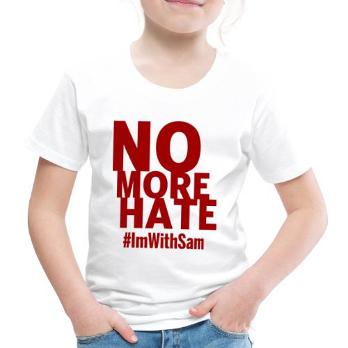 No More Hate- Red Text - Kids' Premium T-Shirt