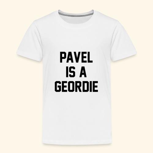 Pavel Is A Geordie - Kids' Premium T-Shirt