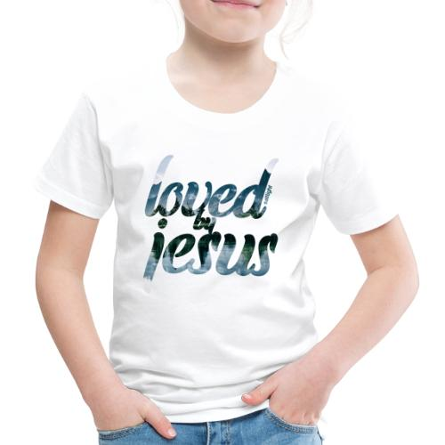 LOVED BY JESUS - Kids' Premium T-Shirt