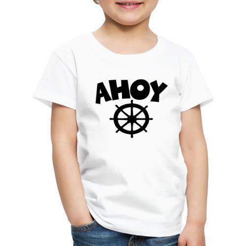 Ahoy Wheel Segel Segeln Segler - Kinder Premium T-Shirt