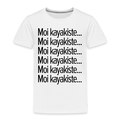 Moi kayakiste... - T-shirt Premium Enfant