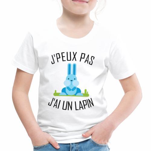 J'peux pas j'ai un Lapin - T-shirt Premium Enfant